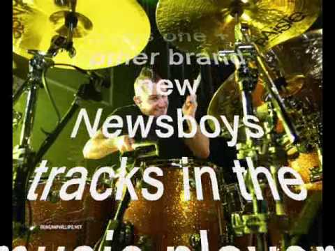 "Newsboys ""When the Boys light up"""