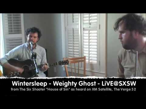 Wintersleep - Weighty Ghost - LiVE@SXSW