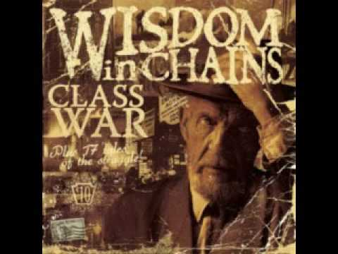Wisdom in Chains - I Dont Care