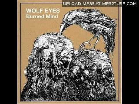 Wolf Eyes - Stabbed In the Face