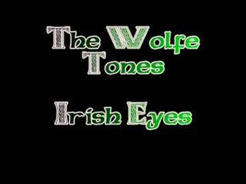 The Wolfe Tones - Irish Eyes