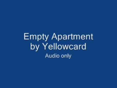 Empty Apartment - Yellowcard