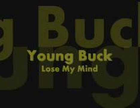 Young Buck - Lose My Mind