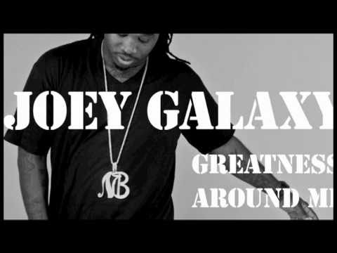 "Joey Galaxy (formerly Young Cash) - ""Greatness Around Me"""