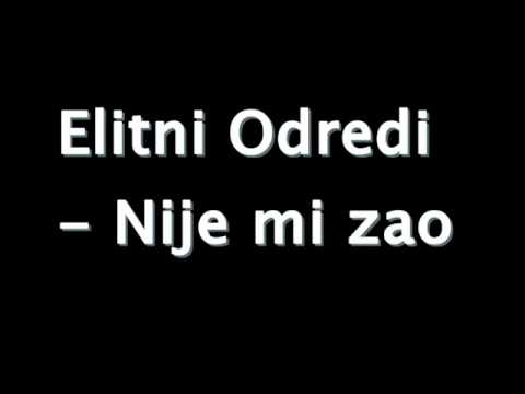Elitni Odredi - Nije mi zao lyrics (text) + download 2010