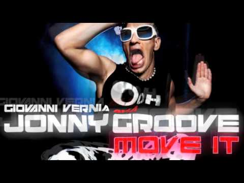 Giovanni Vernia aka Jonny Groove - Move It (Gilez Mix) Essiamonoi