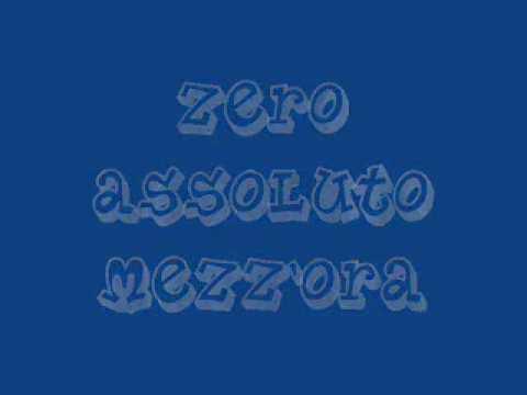 Zero Assoluto - Mezz`ora