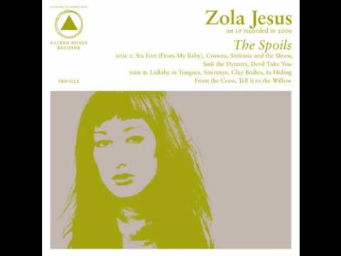 Zola Jesus - Devil Take You