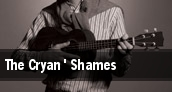 The Cryan' Shames tickets