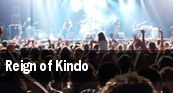 Reign of Kindo Detroit tickets
