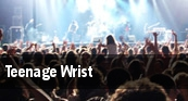Teenage Wrist New Haven tickets