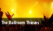The Ballroom Thieves tickets
