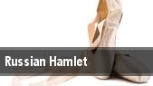 Russian Hamlet tickets