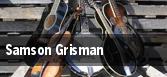 Samson Grisman tickets
