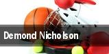 Demond Nicholson tickets