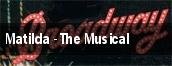 Matilda - The Musical Fort Worth tickets