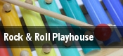 Rock and Roll Playhouse tickets