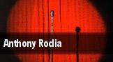 Anthony Rodia Manchester tickets