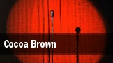 Cocoa Brown tickets