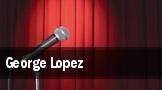 George Lopez Anaheim tickets
