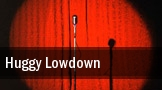 Huggy Lowdown tickets