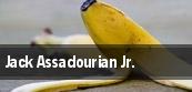 Jack Assadourian Jr. tickets
