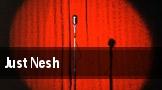 Just Nesh Philadelphia tickets