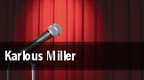 Karlous Miller tickets