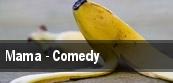Mama - Comedy tickets