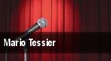 Mario Tessier tickets