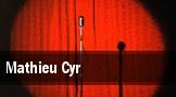 Mathieu Cyr tickets