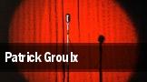 Patrick Groulx Ottawa tickets