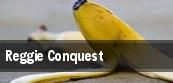 Reggie Conquest tickets