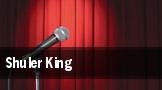 Shuler King tickets