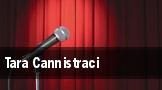 Tara Cannistraci tickets