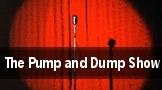 The Pump and Dump Show Philadelphia tickets