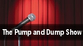 The Pump and Dump Show San Francisco tickets