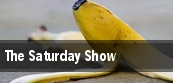 The Saturday Show tickets
