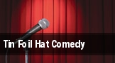 Tin Foil Hat Comedy tickets