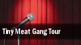 Tiny Meat Gang Tour Columbus tickets