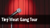 Tiny Meat Gang Tour Coral Springs Center For The Arts tickets
