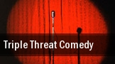 Triple Threat Comedy tickets
