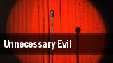 Unnecessary Evil tickets