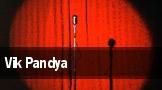 Vik Pandya tickets
