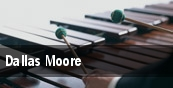 Dallas Moore tickets
