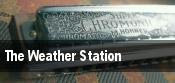 The Weather Station Toronto tickets