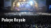 Palaye Royale The Slowdown tickets