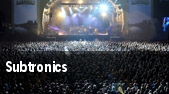 Subtronics City National Grove of Anaheim tickets