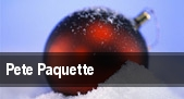 Pete Paquette tickets