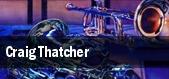 Craig Thatcher tickets